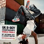 UK BBoy Championships 2011 poster - B-Boy Steady
