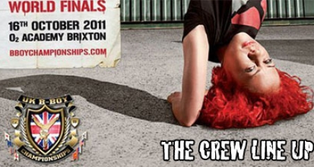 uk-bboy-championships-2011-world-final-crew-line-up