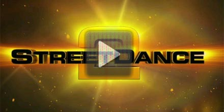 StreetDance 2 3D trailer - watch now