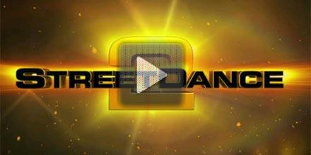 StreetDance 2 3D trailer - watch now