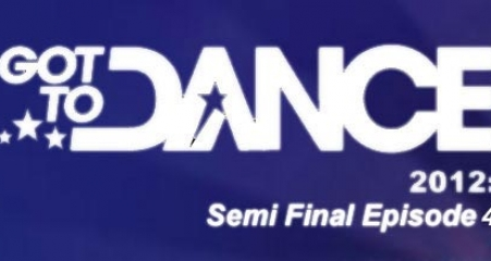 Got to Dance 2012 Semi Final 4